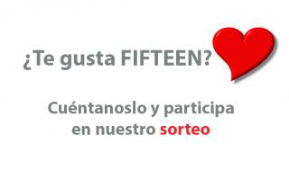 ¿Te gusta FIFTEEN?